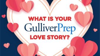 Gulliver Prep Love Story